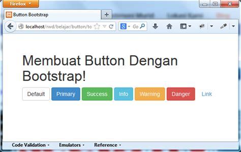 tutorial membuat website dengan bootstrap membuat button dengan bootstrap