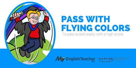 flying colors meaning 42 easy to memorize idioms related to school