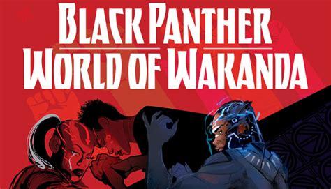 black panther world of wakanda marvel comics announces black panther world of wakanda