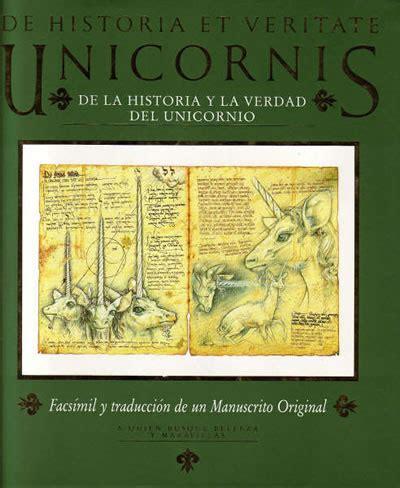 libro la probabilidad del unicornio libro recomendado de historia et veritate unicornis las cosas que nunca existieron mitos y