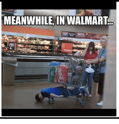 Wal Mart Meme - funny walmart memes of 2017 on sizzle meanwhile at walmart