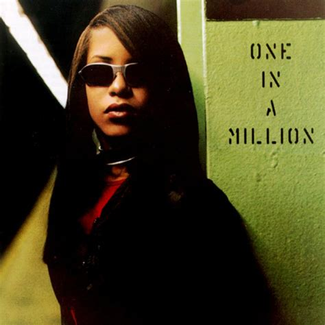 One In A Million aaliyah week how one in a million pushed the r b envelope