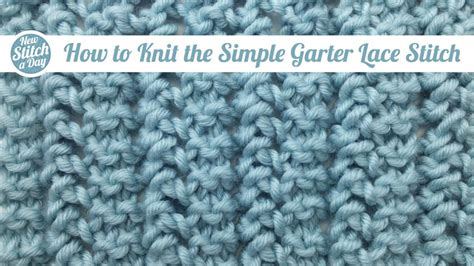 simple stitch knitting the simple garter lace stitch knitting stitch 88
