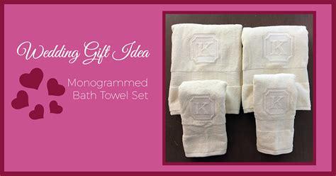 wedding gift idea monogrammed bath towels sew creative