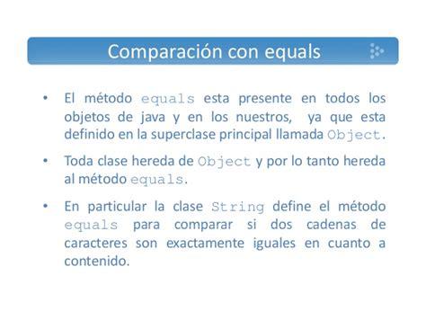 comparar dos cadenas iguales java presentacion5