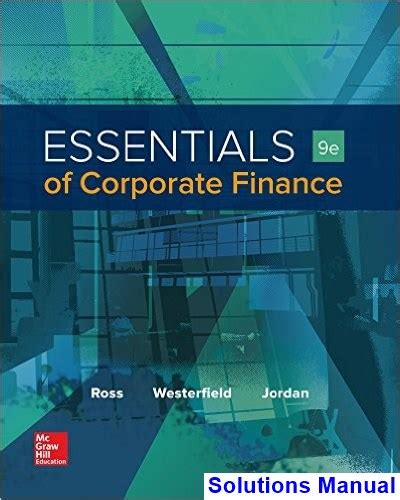 Pdf Mcgraw Hill Personal Finance 11 Edition by Essentials Of Corporate Finance 9th Edition Ross Solutions