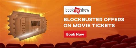 bookmyshow ticket offers bookmyshow coupons and offers for online movie tickets