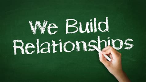 Build Relationships by Building Relationships Quotes Quotesgram