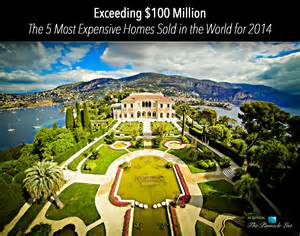 exceeding 100 million the 5 most expensive homes sold