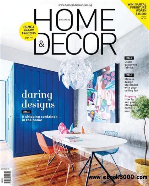 Home Decor Magazines Free Download by Home Amp Decor Singapore October 2015 Free Ebooks Download