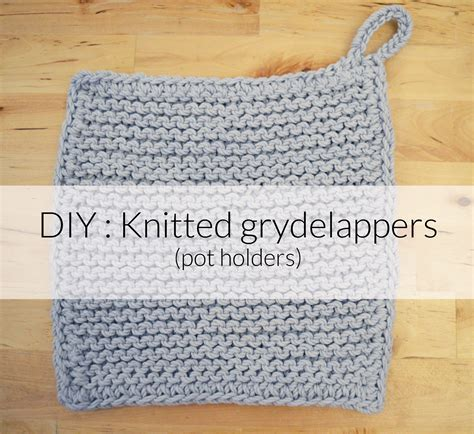 knitting pattern pot holder diy knitted grydelappers pot holders hannah in the house