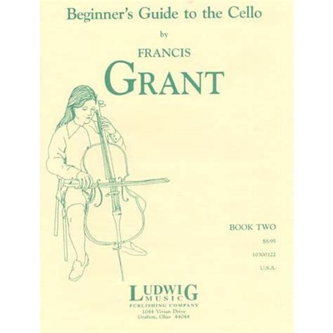 the beginner s guide to c books grant francis beginner s guide to the cello book 2