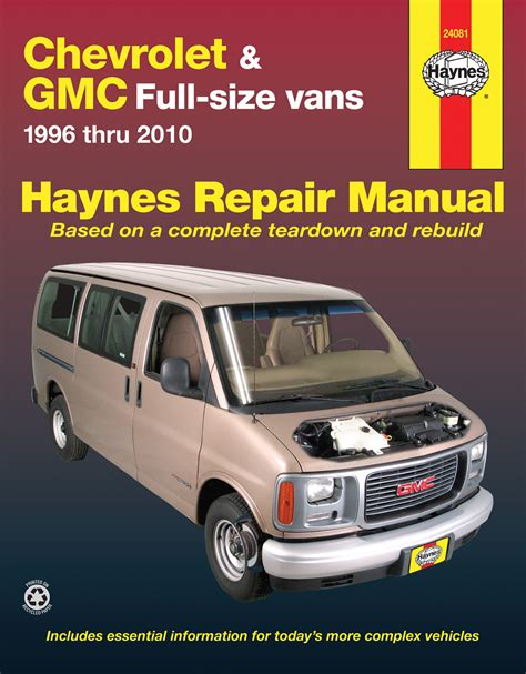 car repair manuals download 2011 gmc savana 2500 user handbook chevrolet express gmc savana full size gas vans 96 10 haynes repair manual haynes manuals