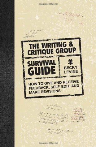 the writing & critique group survival guide: how to give