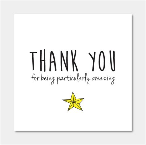 thank you for thank you for being particularly amazing card by