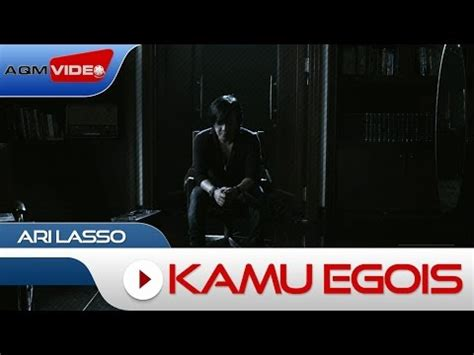 download mp3 gratis ari lasso egois download ari lasso kamu egois official video tube