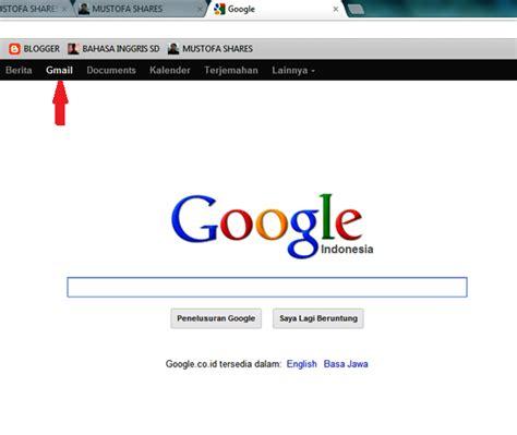buat akun google bar cara membuat akun email google gmail mustofa shares