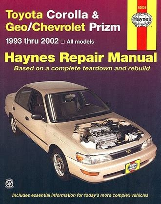 car engine manuals 1993 toyota camry auto manual toyota corolla geo chevy prizm repair manual 1993 2002 haynes