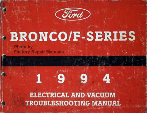 electric and cars manual 1995 ford f series navigation system 1994 ford f150 f250 f350 truck bronco electrical vacuum troubleshooting manual factory