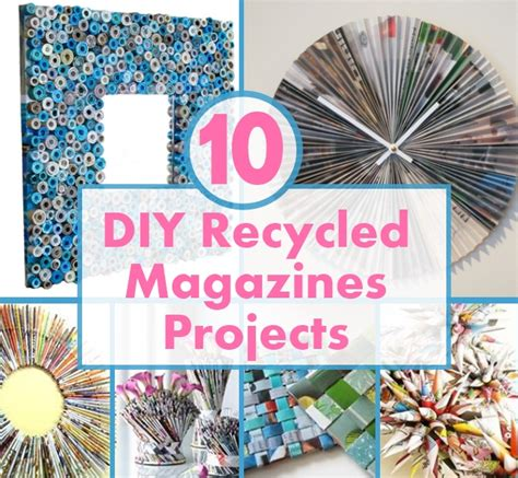 diy projects recycled materials 10 best diy recycled magazines projects diy home things