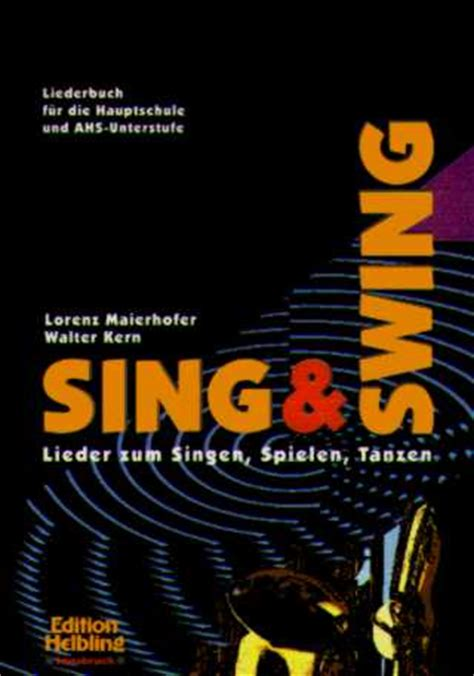 sing and swing musicainfo net detail sint et swing das schulliederbuch