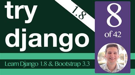 tutorial django 1 8 try django 1 8 tutorial 8 of 42 template configuration