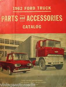 Truck Accessories Catalogue 1962 Ford Truck Parts Accessories Catalog January 1962