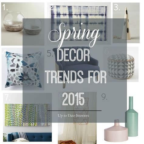 home decor trends spring 2015 spring decor trends 2015 up to date interiors