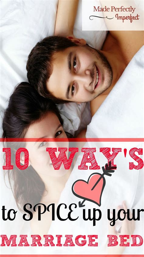 7 Ways To Spice Things Up In Bed by 10 Ways To Spice Up Your Marriage Bed