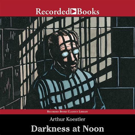 darkness at noon audiobook listen instantly