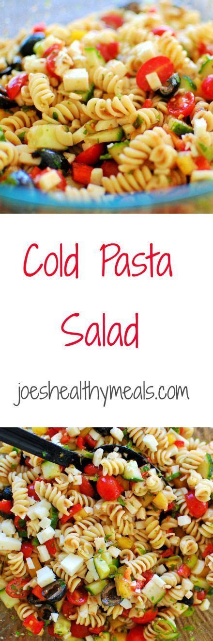 cold pasta dish 25 best ideas about cold pasta salads on pinterest cold