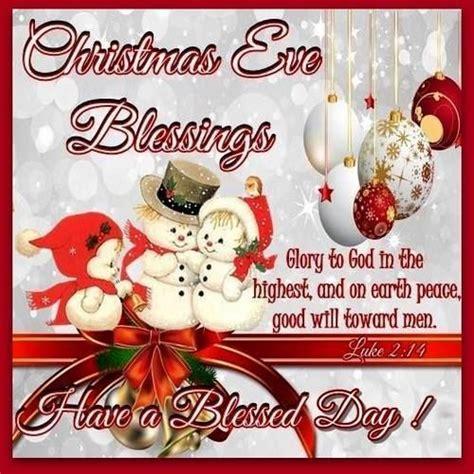 christmas eve blessings christmas merry christmas christmas quotes christmas eve christmas quote