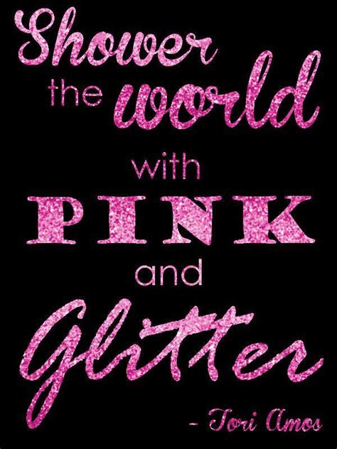 printable glitter quotes shower the world with pink and glitter picture quotes