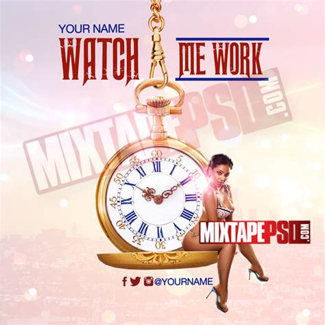 mixtape template watch me work 6 mixtapepsd com