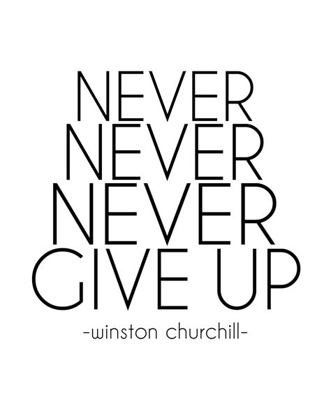 printable inspirational quotes in black and white sugartotdesigns never never never give up