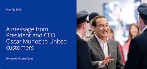 oscar munoz united ceo letter from united ceo oscar munoz promises more improvement live and let s fly