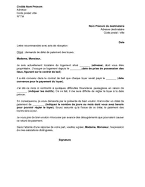 Exemple De Lettre De Motivation Pour Emploi Quelconque Exemple Gratuit De Lettre Demande D 233 Lais Paiement Loyer