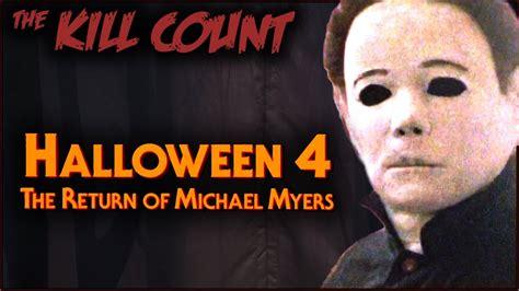 michael myers kill count halloween 4 the return of michael myers 1988 kill count