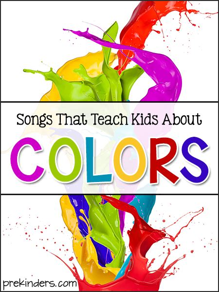 song pre k songs that teach about colors prekinders