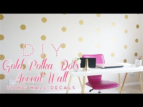 Next Home Wall Stickers diy gold polka dots accent wall using wall decals youtube