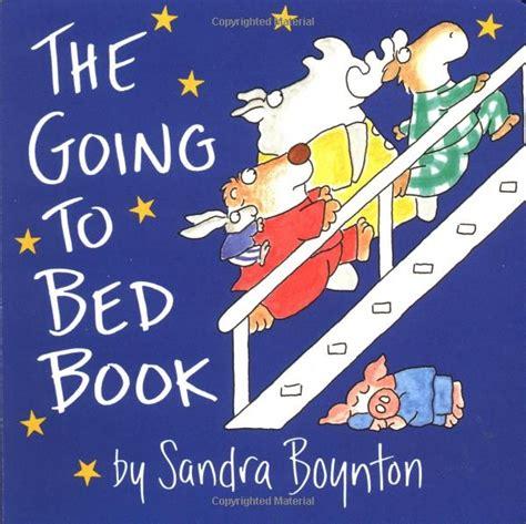 The Going To Bed Book by The Going To Bed Book Must Read Fav Books
