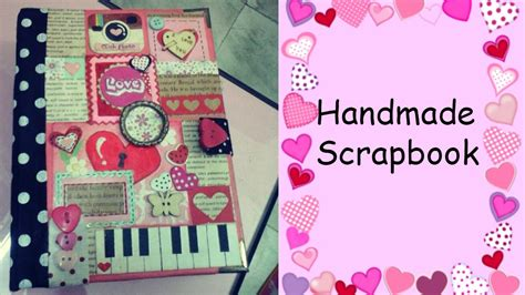 Handmade Scrapbook For Boyfriend - scrapbook for friend handmade gift idea diy scrapbook