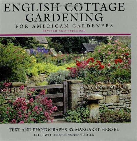cottage garden magazine 17 best ideas about cottage gardens on