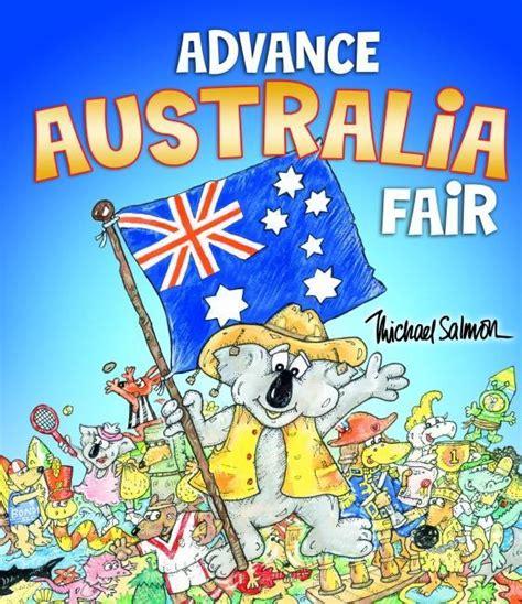 picture books about australia booktopia advance australia fair picture book by michael
