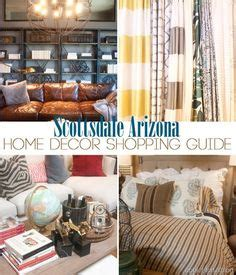 home decor stores in phoenix 1000 images about life in scottsdale morning to night