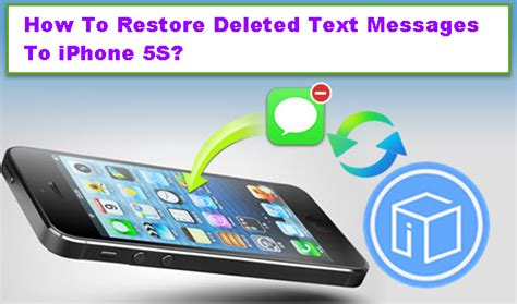 how to restore deleted text messages to iphone 5s