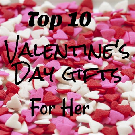 valentines day best gifts top 10 s day gifts for the greatest gift