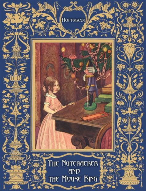 libro the nutcracker press the the nutcracker and the mouse king illustrated by e t a hoffmann artus scheiner l w r