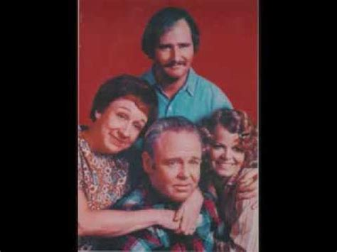 all in the family those were the days all in the family those were the days version