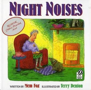 mem fox picture books noises by mem fox reviews discussion bookclubs